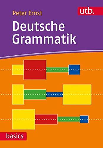 Deutsche Grammatik (utb basics, Band 4558)