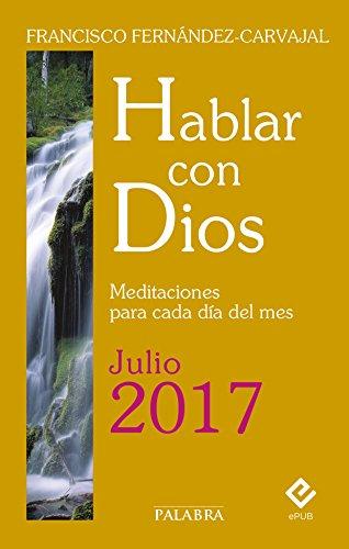 Hablar con Dios - Julio 2017