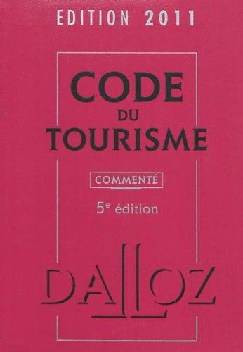 Code du tourisme 2011 commenté