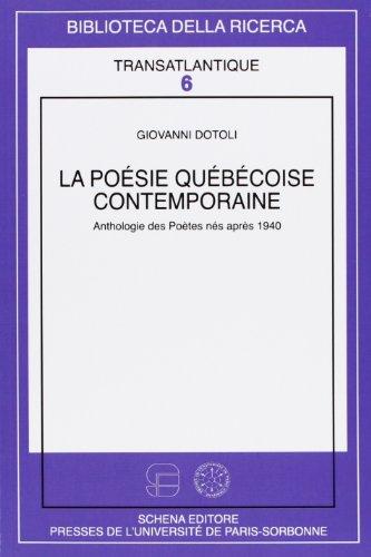 La poesie quebecoise contemporaine. Anthologie des poètes nés après 1940
