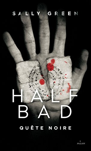 Half Bad, Tome 03 : Quête noire par [Green, Sally]