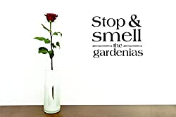 Design with Vinyl Moti 2316 2 Decal - Peel & Stick Wall Sticker : Stop & Smell The Gardenias Color: Black Size 16 Inches x 16 Inches
