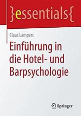 Einführung in die Hotel- und Barpsychologie (essentials)