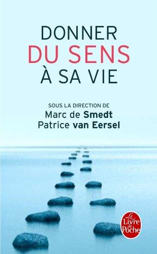 Donner du sens à sa vie par Marc de Smedt