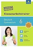 Klasse vorbereitet - Gymnasium: Klassenarbeitstrainer Deutsch 6