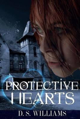 [(Protective Hearts)] [By (author) D S Williams] published on (January, 2015)