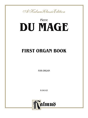 First Organ Book (Kalmus Edition) (English Edition)