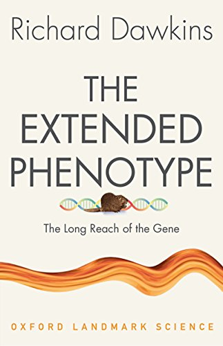 The Extended Phenotype: The Long Reach of the Gene (Oxford Landmark Science) (