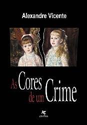As cores de um crime (A Rede Livro 1) (Portuguese Edition)