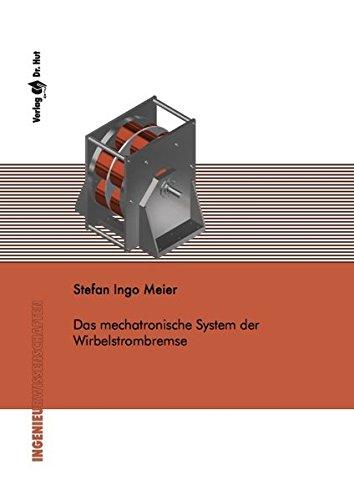 Das mechatronische System der Wirbelstrombremse (Ingenieurwissenschaften)
