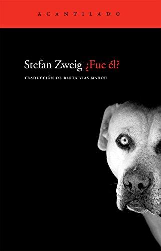 ¿Fue él? (Cuadernos del Acantilado) por Stefan Zweig