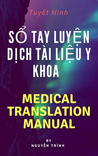 sổ tay luyện dịch tài liệu y khoa -medical translation manual (English Edition)
