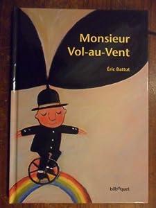 """Afficher """"Monsieur Vol-au-Vent"""""""