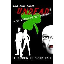 The Man From U.N.D.E.A.D.'s St Patrick's Day Parade (An Agent Ward short story)