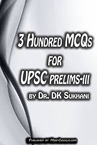 3-Hundred-MCQs-for-UPSC-Prelims-III-UPSC-Prelims-Preparatory-Guide