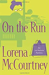 On the Run (Ivy Malone Mysteries, Book 3) by Lorena McCourtney (2006-01-01)