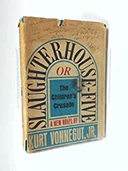 Slaughterhouse-Five or The Children's Crusade : A Duty-Dance with Death
