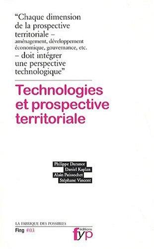 Technologies et prospective territoriale