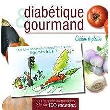 Diabétique et Gourmand