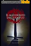 El manuscrito del templo (Spanish Edition)
