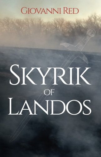Skyrik of Landos (Chronicles of Skywall, Band 1) (Tolkien Briefe)