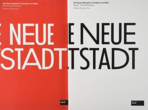 Die Neue Altstadt Band:1 Die Entstehung und Band:2 Das Quartier