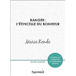 Ranger: l'étincelle du bonheur