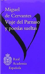Viaje del Parnaso y poesías sueltas par Miguel De Cervantes