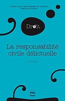 La Responsabilité civile délictuelle: 4e édition par [Maistre du Chambon, Patrick, Fournier, Stéphanie, Conte, Philippe]