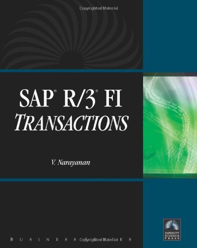 SAP R/3 FI Transactions (Business (Infinity Science Press)) by V. Narayanan (12-May-2008) Hardcover