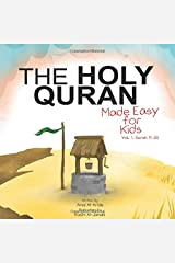 The Holy Quran: Made Easy for Kids - Vol. 1, Surah 11-20 Paperback