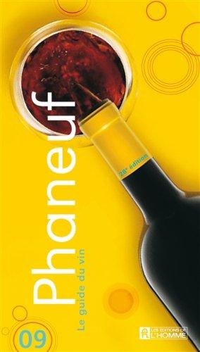 Le Guide du Vin 2009 Phaneuf