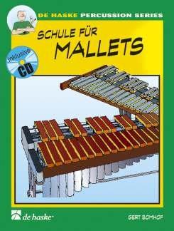 SCHULE FUER MALLETS 1 - arrangiert für Mallet - mit CD [Noten / Sheetmusic] Komponist: BOMHOF GERT