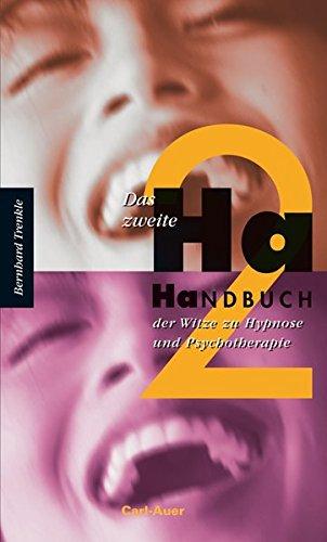 Das zweite Ha-Handbuch der Witze zu Hypnose und Psychotherapie par Bernhard Trenkle