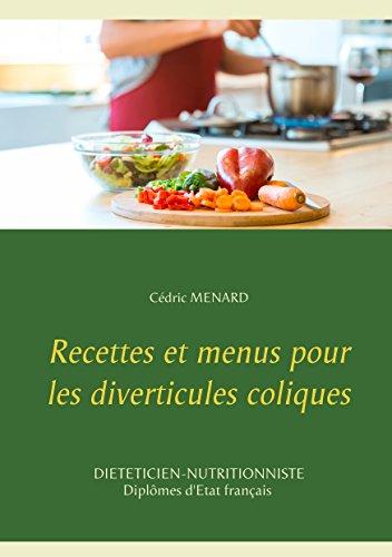 Recettes et menus pour les diverticules coliques (Savoir quoi manger, tout simplement...) par  Books on Demand