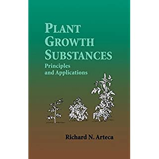 Plant Growth Substances: Principles and Applications (English Edition)