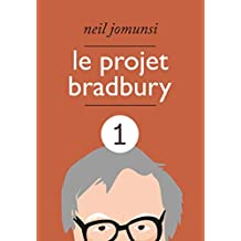 Le Projet Bradbury : intégrale 1