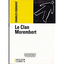 Le clan Morembert (Police)