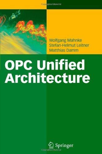OPC Unified Architecture by Mahnke, Wolfgang, Leitner, Stefan-Helmut, Damm, Matthias (2010) Paperback