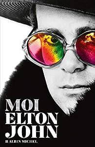 Moi, Elton John par Elton John