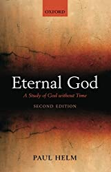 Eternal God: A Study of God without Time