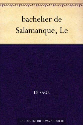 Couverture du livre bachelier de Salamanque, Le