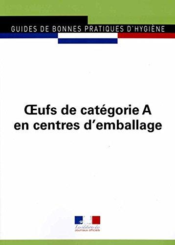 Oeufs de catégorie A en centres d'emballage - Guides de bonnes pratiques d'hygiène n°5960