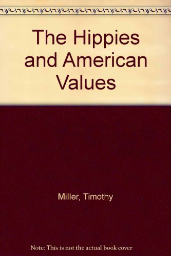 Title: The Hippies and American Values