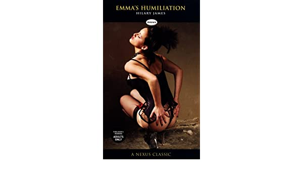 emma s humiliation james hilary