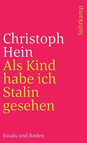 Als Kind habe ich Stalin gesehen: Essais und Reden (suhrkamp taschenbuch)