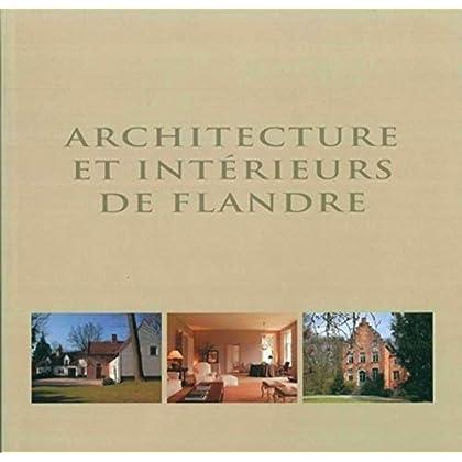 Architecture et intérieurs de Flandre : Edition trilingue français-anglais-néerlandais