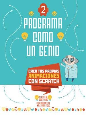 PROGRAMA COMO UN GENIO 2 VVKIDS (ANIMACIONES) (Vvkids Libros de Los genios) por Coder Kids