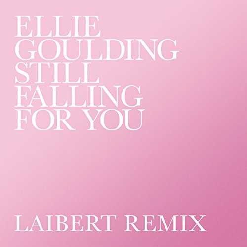 Still Falling For You (Laibert...