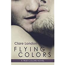 [ Flying Colors ] By London, Clare (Author) [ Oct - 2013 ] [ Paperback ]